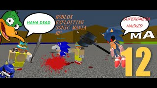 Roblox Exploiting Sonic Mania SS EP.12