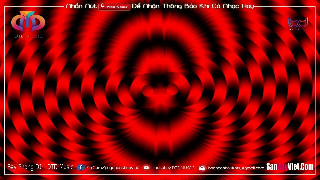 NONSTOP BAY PHÒNG 2021(ĐẶT)✈ĐÂY LÀ NHẠC SỊN CỦA TAO ❌ĐẲNG CẤP NHẠC DJ VINAHOUSE CỰC MẠNH