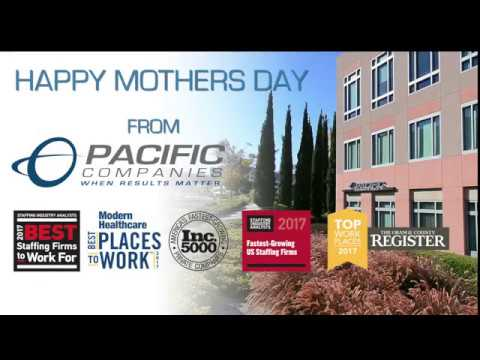 Happy Mothers Day from Pacific Companies