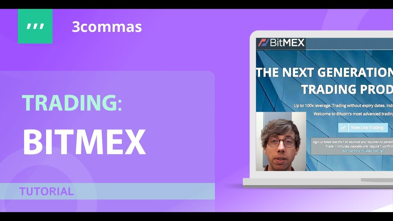 Bitmex on 3commas io