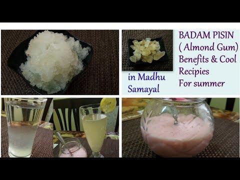 Badam Pisin(Almond Gum) Recipes & Benefits