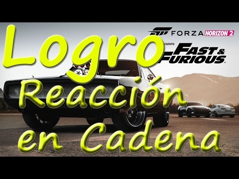 Forza Horizon 2 Too Fast Too Furious Logro Reacción en cadena