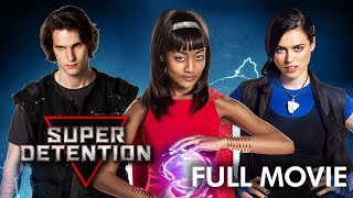 Super Detention | Full Movie | Keith Cooper | Tino Notarianni | Nina Kiri | Justin G. Dyck