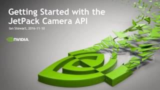 Get Started with the JetPack Camera API