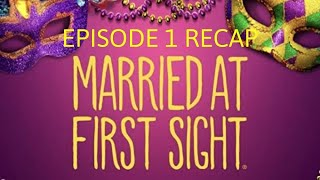 Married At First Sight Season 11 Episode 1 Recap And Thoughts