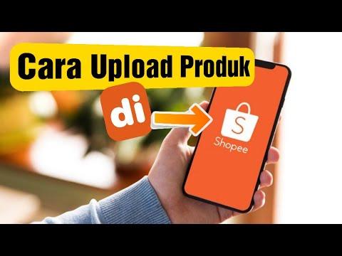 cara-upload-atau-posting-produk-di-shopee