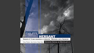 Hersant: Concerto Pour Violoncelle Et Orchestre N° 2