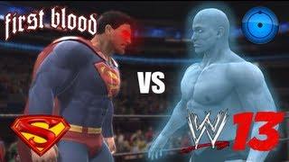 Repeat youtube video Superman vs Dr. Manhattan - First Blood - WWE 13 - marcusgarlick