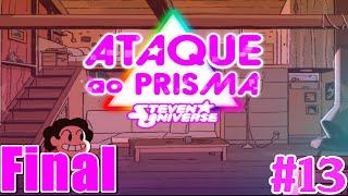 Ataque Ao Prisma Steven Universe #13 : O Mestre / Final