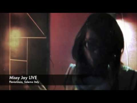 Missy Jay LIVE DJSET FlavioGioia, Salerno Italy