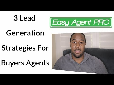 3 Lead Generation Strategies For Buyers Agents