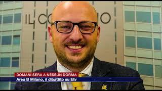 Etg - Area B di Milano: domani sera su Etv il dibattito a Nessun Dorma