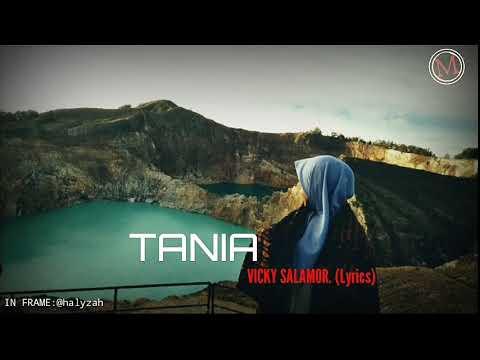 Vicky Salamor, TANIA (Lyrics).