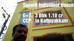 Individual house G+1 ccp 3Bhk in Royal garden Kattupakkam