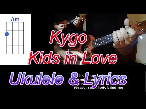 Kygo Kids in Love Ukulele