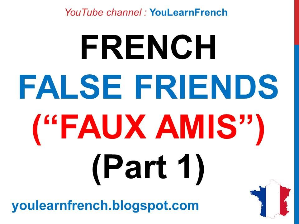 22 Embarrassingly Awkward English-French Translation and Pronunciation Mistakes