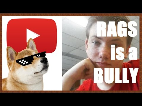 Rags is a Bully