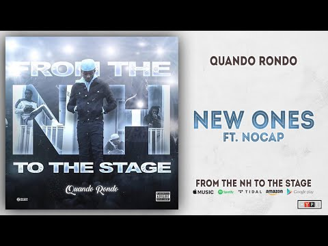 Quando Rondo – New Ones Ft. NoCap (From The NH To The Stage)