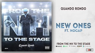 Quando Rondo New Ones Ft. NoCap From The NH To The Stage.mp3