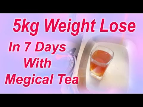 5 kg weight lose in 7 days with magical tea/ how to make weight lose tea/tea for weight lose