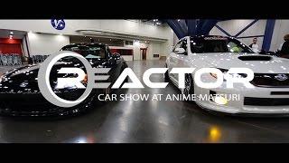 ANIME MATSURI REACTOR CAR SHOW 2016