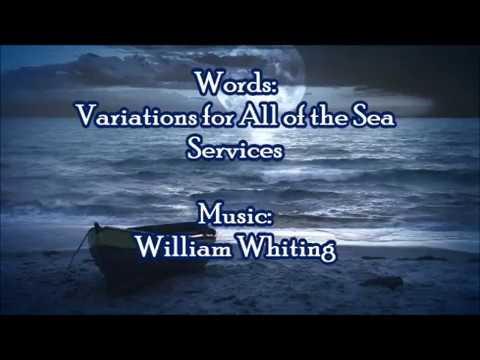 """Eternal Father"" (The Navy Hymn) for the Sea Services"