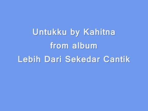 Untukku by Kahitna (Lyrics)