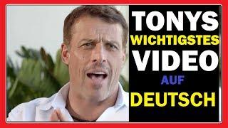 TONY ROBBINS WICHTIGSTES VIDEO AUF DEUTSCH ÜBERSETZT 😮