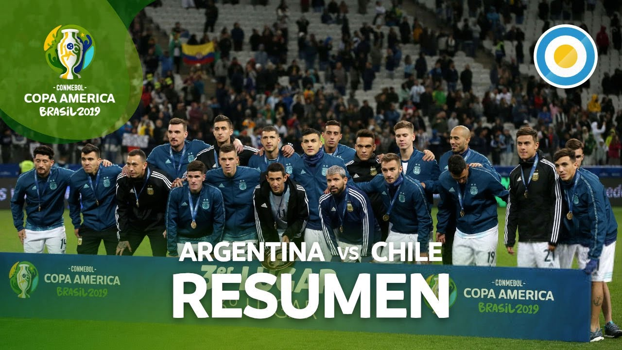 Resumen De Argentina 2 1 Chile Copa América 2019 Youtube