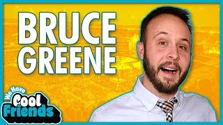 Bruce Greene Interview - We Have Cool Friends