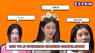 SEO YE JI SPEAKING SPANISH COMPILATION