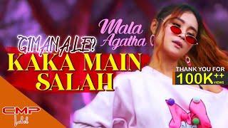 Mala Agatha - Kaka Main Salah (Official Music Video)   DJ Remix Gimana Le FULL BASS