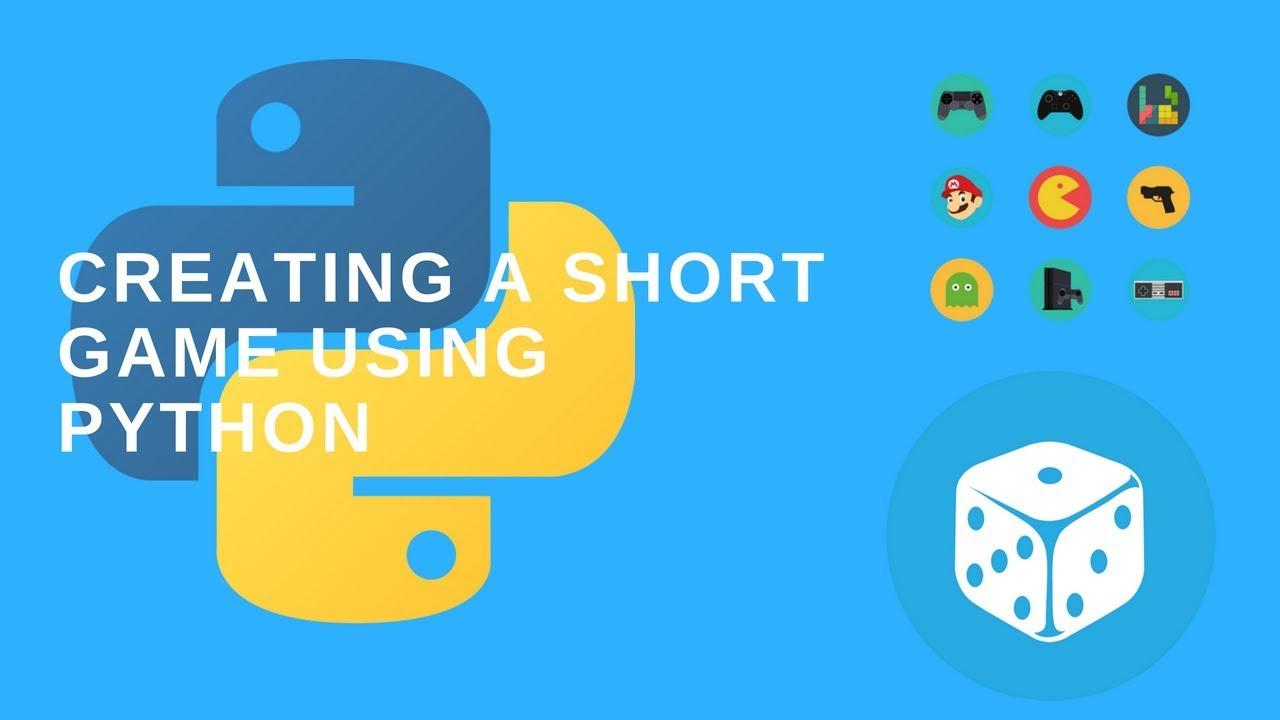 Creating a Short Game using Python