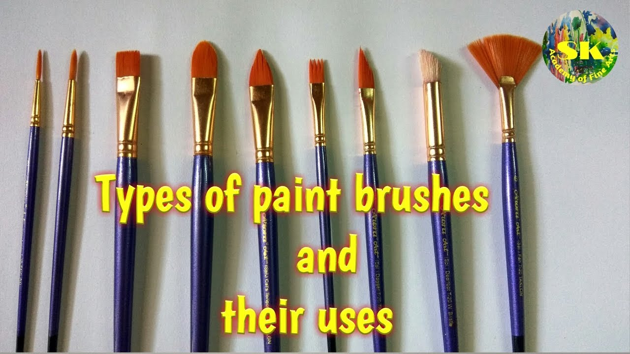 Types Of Paint Brushes And Their Uses Complete Guide Youtube