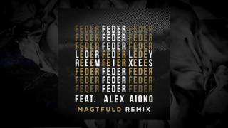 Lordly (feat. Alex Aiono) Magtfuld Remix
