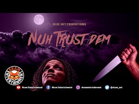 D'Angel - Nuh Trust Dem - July 2018