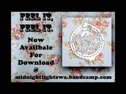Midnight Lights | Feel It, Feel It.
