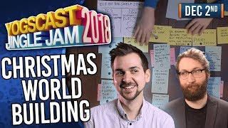 CHRISTMAS WORLD BUILDING! - YOGSCAST JINGLE JAM! - 2nd December 2018