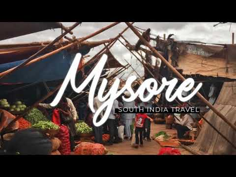 MYSORE Travel Guide And Places to see