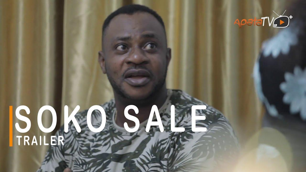 Soko Sale Yoruba Movie 2021 Showing Next On ApataTV+