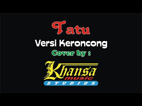 tatu-karaoke-no-vocal-*keroncong*-khansa-music-studios
