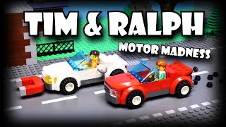Tim and Ralph: Motor Madness (Episode 40)