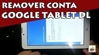 Como Remover Conta Google Tablet DL intel TX315, TX316, TX319, TX320