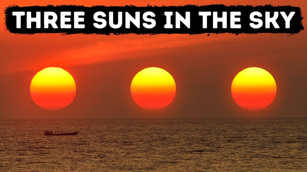 If You Saw Three Suns in the Sky, You're Not Mistaken