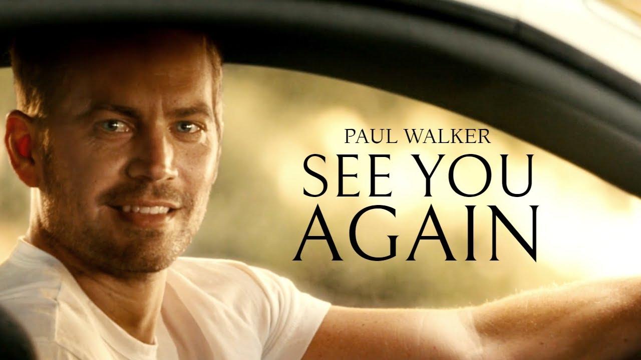 Paul Walker   See You Again