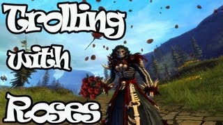 Guild Wars 2 - Trolling with the Bouquet of Roses