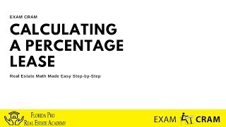 Calculating a Percentage Lease - Real Estate Math Made Easy