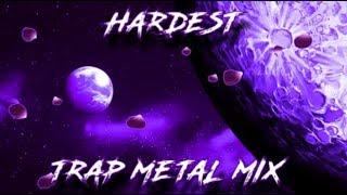 HARDEST TRAP METAL | RAGECORE MIX