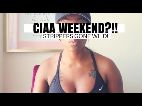 STRIPPERS GONE WILD CIAA WEEKEND !!!