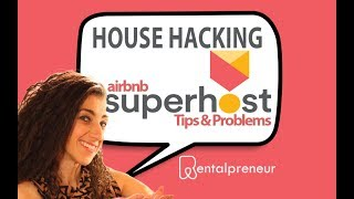 Challenges Of Being An Airbnb Superhost Airbnb Entrepreneur Podcast #4
